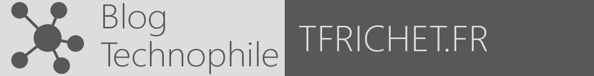 Blog technophile tfrichet.fr
